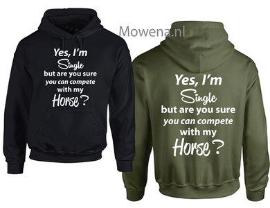hoodie Yes I'm single but PH0129