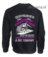 vrachtwagenchauffeuse-Sweater-zoek-nooit-problemen-2-kleuren-ak-vw005
