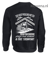 vrachtwagenchauffeuse-Sweater-zoek-nooit-problemen-ak-vw005