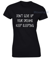 Dont-give-up-your-dreams-keep-sleeping-div.-kleuren-LFD010