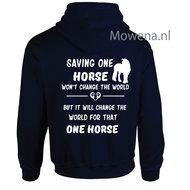 Hoodie-saving-one-horse-wont-change-the-world-PH0105