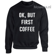 Ok-but-first-coffee-sweater-LFS015