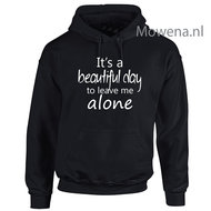 Its-a-beautiful-day-to-leave-me-alone-hoodie-LFH018
