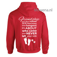 Hoodie-friendship-isnt-about-whom-you-have-known-opdruk-achterkant-PV0107