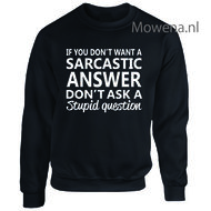 If-you-dont-want-a-sarcastic-answer--sweater-vk-LFS124